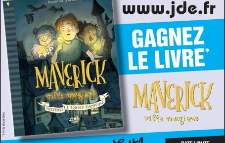 """Gagnez le livre """"Maverick, ville magique"""""""